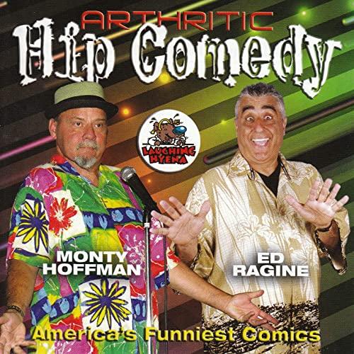 Monty Hoffman & Ed Regine