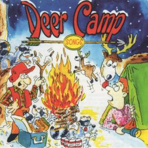 Deer Hunting Camp Songs