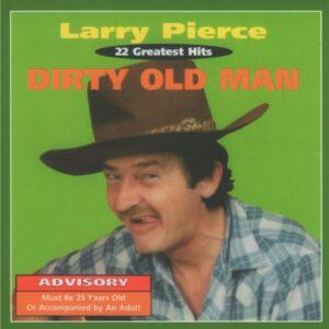 Larry PIerce Dirty Old Man lester bibbs comedian