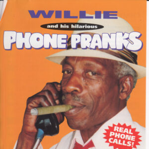 Willie phone pranks stand up comedy